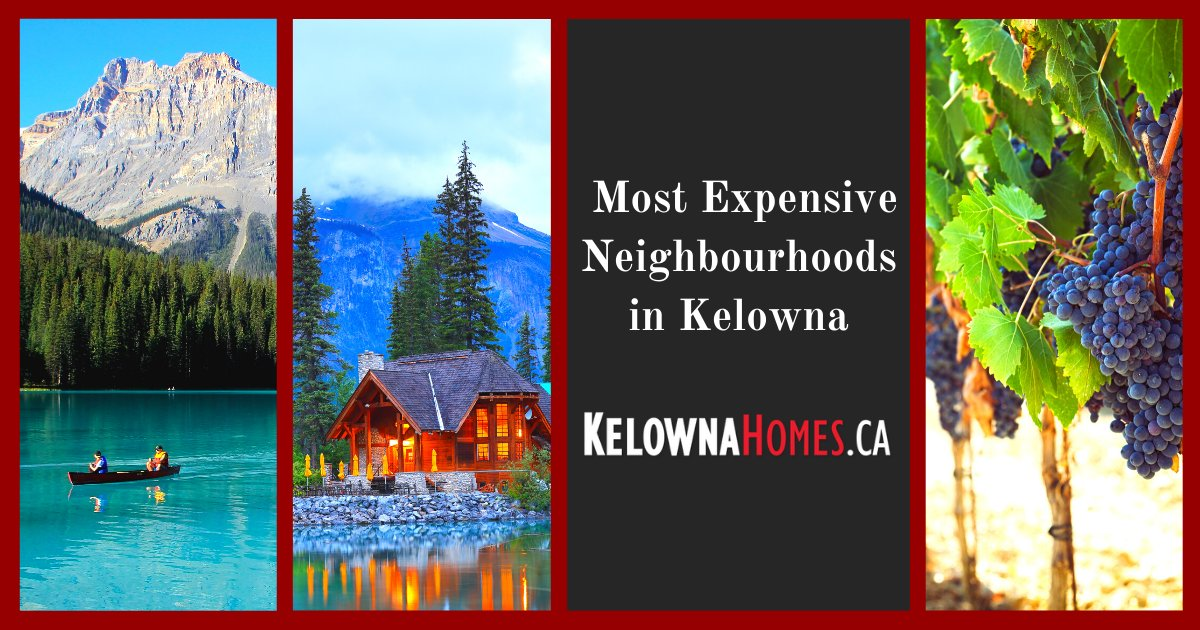 Kelowna Most Expensive Neighbourhoods