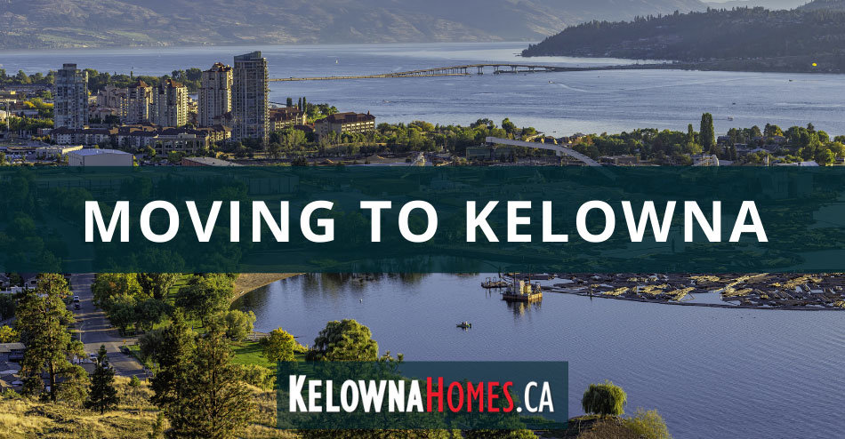 Moving to Kelowna Relocation Guide